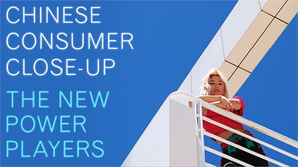 Chinese Consumer Close-Up: The New Power Players