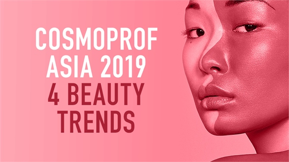 Cosmoprof Asia 2019: 4 Beauty Trends