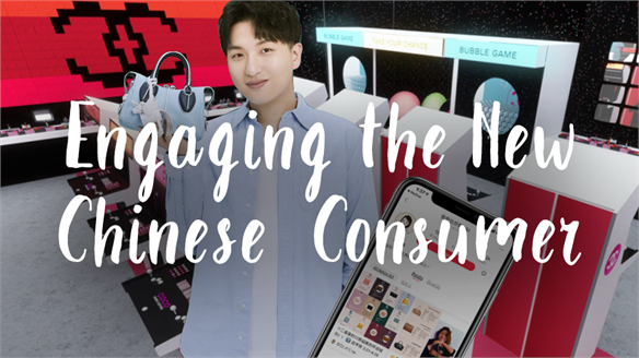 Engaging the New Chinese Consumer