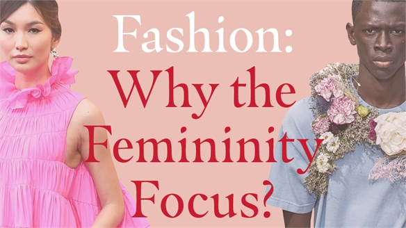 Fashion: Why the Femininity Focus?