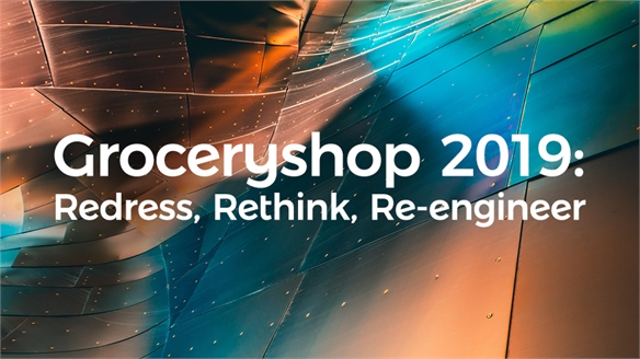 Groceryshop 2019: Redress, Rethink, Re-engineer