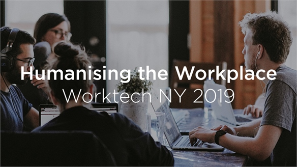 Humanising the Workplace: Worktech NY 2019