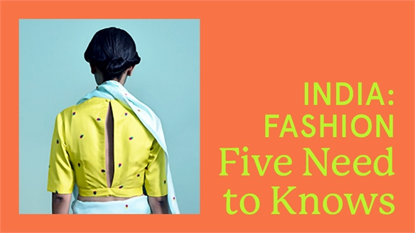 India: Fashion – Five Need to Knows