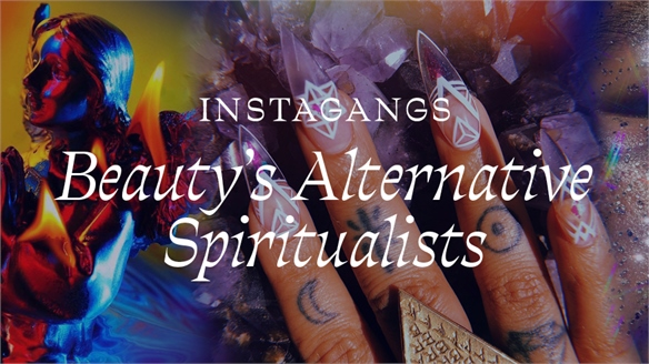 Instagangs: Beauty's Alternative Spiritualists