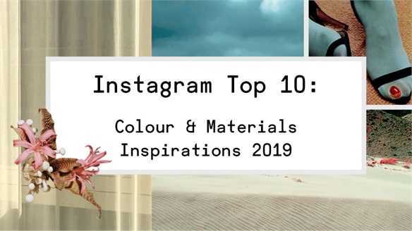 Instagram Top 10: Colour & Materials Inspirations 2019