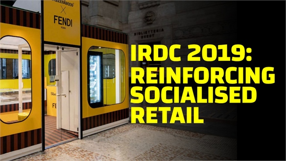 IRDC 2019: Reinforcing Socialised Retail