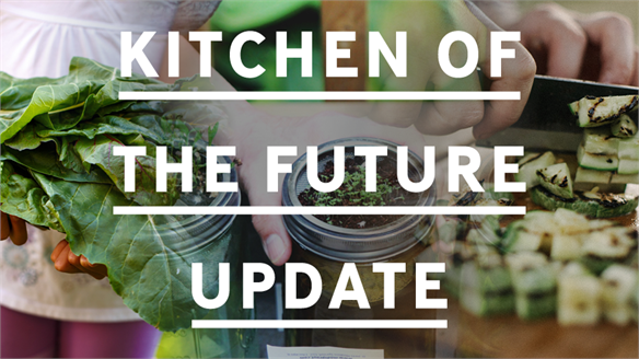 Kitchen of the Future Update