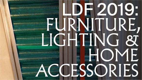 LDF 2019: Furniture, Lighting & Accessories