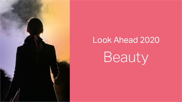 2020: Look Ahead - Beauty