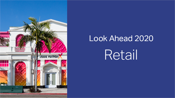 2020: Look Ahead – Retail
