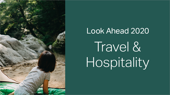 2020: Look Ahead - Travel & Hospitality