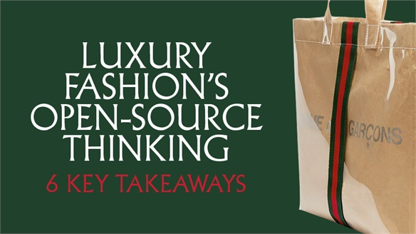 Luxury Fashion's Open-Source Thinking: Key Takeaways
