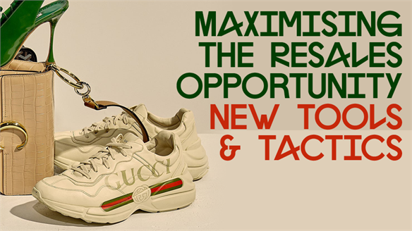 Maximising the Resales Opportunity: New Tools & Tactics