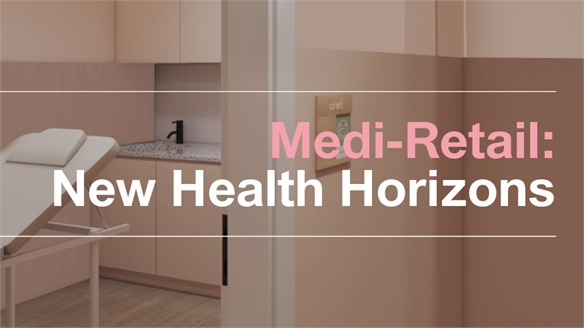 Medi-Retail: New Health Horizons