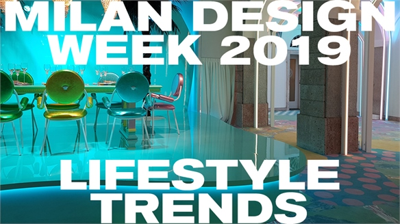 Milan Design Week 2019: Lifestyle Trends