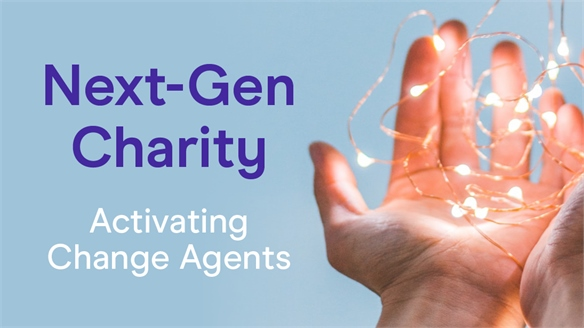 Next-Gen Charity: Activating Change Agents