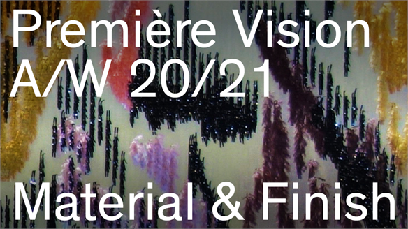 Première Vision A/W 20/21: Material & Finish