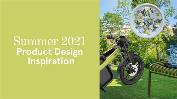 Summer 2021: Product Design Inspiration