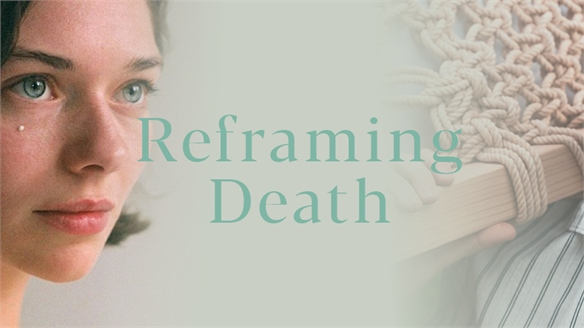 Reframing Death