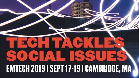 Tech Tackles Social Issues: Emtech 2019