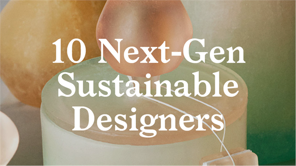 10 Next-Gen Sustainable Designers