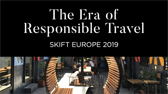 The Era of Responsible Travel: Skift Europe 2019