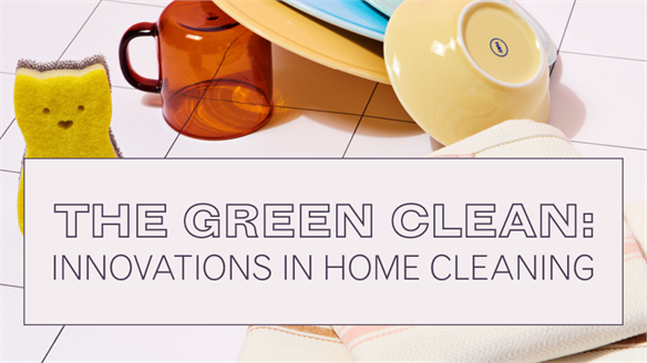 The Green Clean: Innovations in Home Cleaning