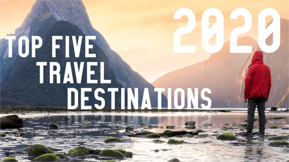Top Five Travel Destinations: 2020