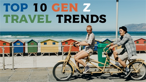 Top 10 Gen Z Travel Trends