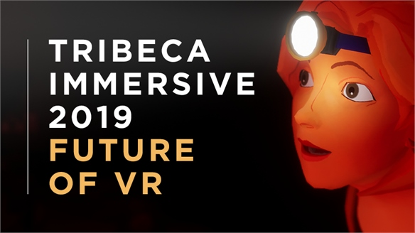 The Future of VR: Tribeca Immersive 2019