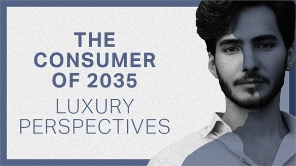 The Consumer of 2035: Luxury Perspectives