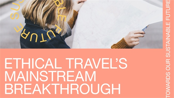 Ethical Travel's Mainstream Breakthrough