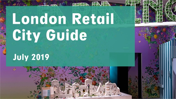Retail City Guide: London, July 2019
