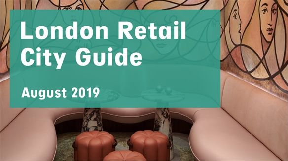 Retail City Guide: London, August 2019