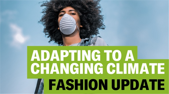 Adapting to a Changing Climate: Fashion Update