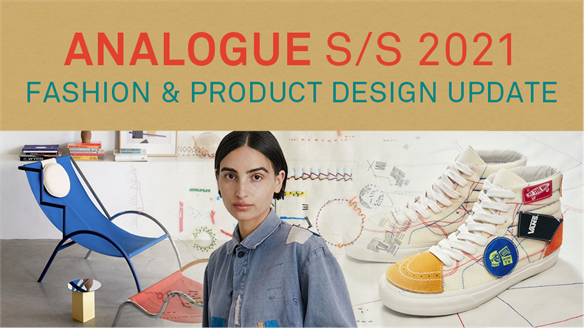 Analogue S/S 2021: Fashion & Product Design Update