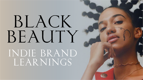 Black Beauty: Indie Brand Learnings