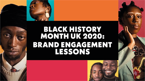 Black History Month UK 2020: Brand Engagement Lessons