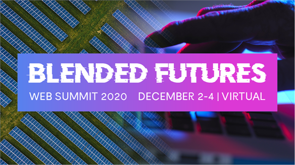 Blended Futures: Virtual Web Summit 2020