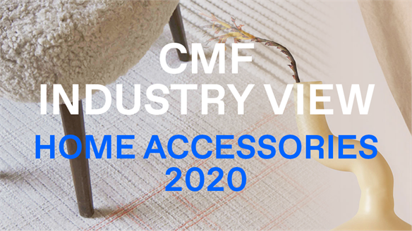 CMF Industry View: Home Accessories 2020