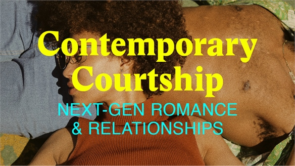 Contemporary Courtship: Next-Gen Romance & Relationships