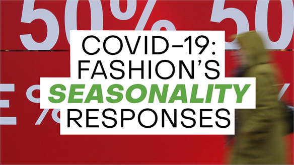 Covid-19: Fashion's Seasonality Responses