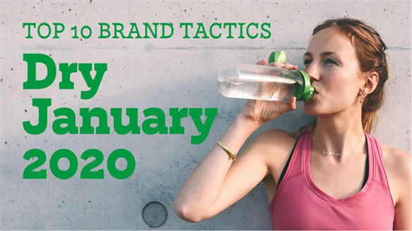 Dry January 2020: Top 10 Brand Tactics