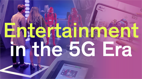 Entertainment in the 5G Era