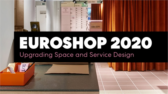EuroShop 2020: Upgrading Space & Service Design