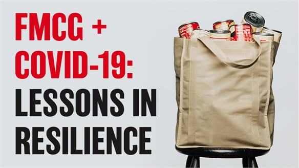 FMCG + Covid-19: Lessons in Resilience