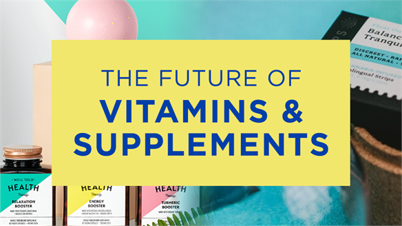 The Future of Vitamins & Supplements