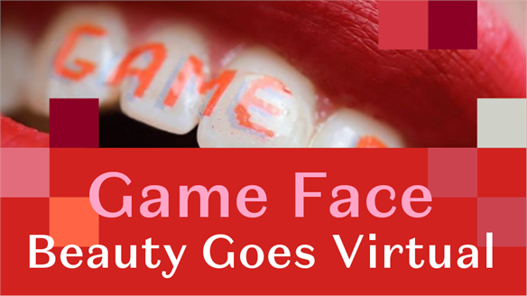 Game Face: Beauty Goes Virtual