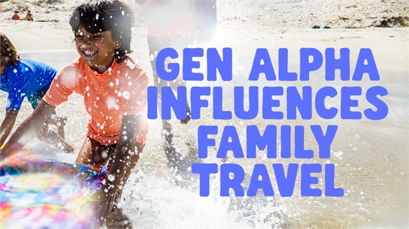 Gen Alpha Influences Family Travel