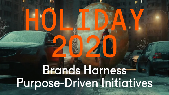 Holiday 2020: Brands Harness Purpose-Driven Initiatives